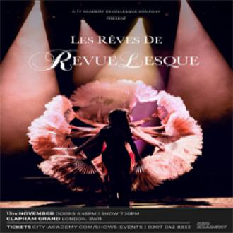 evueLesque, City Academy's premier burlesque company returns to Clapham Grand this November with a sizzling new show!